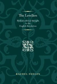 levellers-radical-political-thought-in-english-revolution-rachel-foxley-hardcover-cover-art