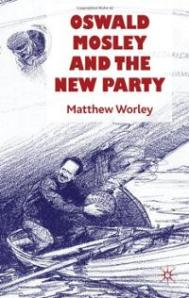 oswald-mosley-new-party-matthew-worley-hardcover-cover-art